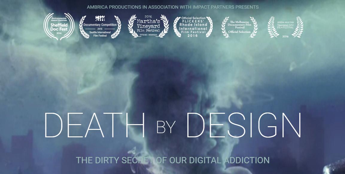 Death by design Documental